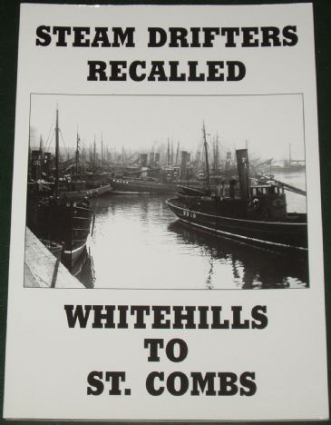Steam Drifters Recalled - Whitehills to St. Combs